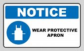 Use protective apron mandatory sign with text. Information mandatory symbol in blue circle isolated on white. Vector illustration. Notice label poster