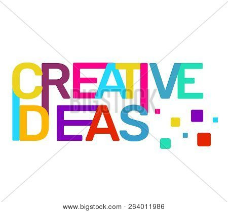 Creative Ideas Text Colored Rainbow Concept On White Background. Vector Creativity Illustration Of C