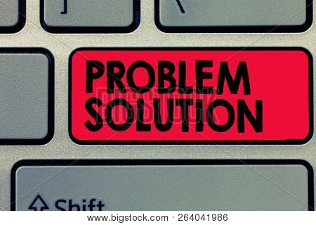 Writing Note Showing Problem Solution. Business Photo Showcasing Solving Consists Of Using Generic M