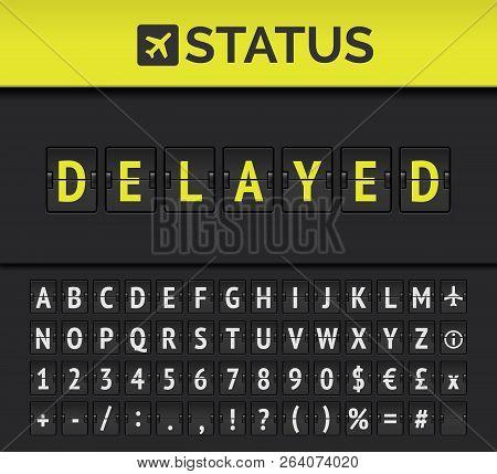 Airport Flip Board Showing Flight Departure Or Arrival Status Delayed. Vector