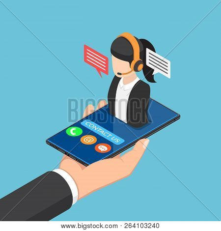 Flat 3d Isometric Businessman Hand Holding Smartphone With Female Call Center Icon. Customer Service