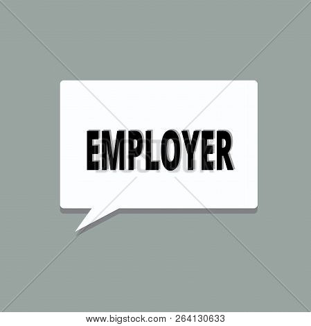 Handwriting Text Employer. Concept Meaning Demonstrating Or Organization That Employs Showing For Pe
