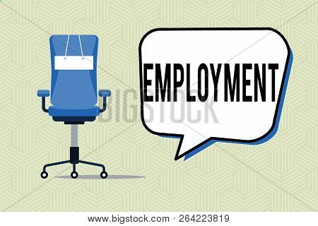 Writing Note Showing Employment. Business Photo Showcasing State Of Having Paid Work Occupation Util