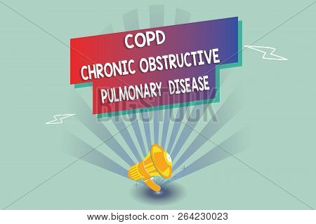 Text Sign Showing Copd Chronic Obstructive Pulmonary Disease. Conceptual Photo Lung Disease Difficul