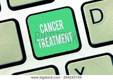 Conceptual Hand Writing Showing Cancer Treatment. Business Photo Text Use Of Surgery, Radiation And