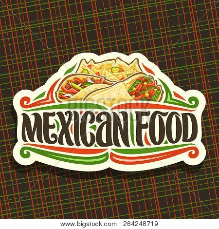 Vector Logo For Mexican Food, Cut Paper Icon With Fresh Burrito With Vegetables, Healthy Taco With R