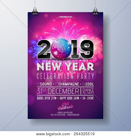 New Year Party Celebration Poster Template Illustration With 3d 2019 Number, Disco Ball And Firework
