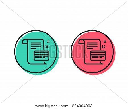 Payment Credit Card Line Icon. Money By Mail Sign. Agreement Conditions Symbol. Positive And Negativ