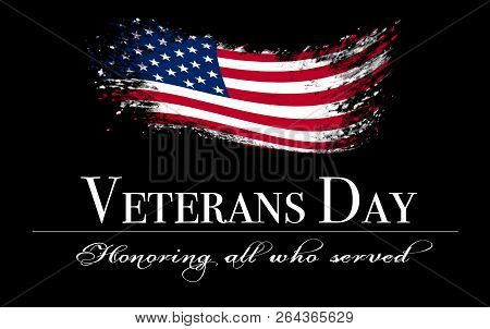 Veterans Day Background With Flag And Text: Honoring All Who Served