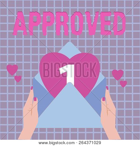 Text sign showing Approved. Conceptual photo Approval Permission to do something Confirmation document poster