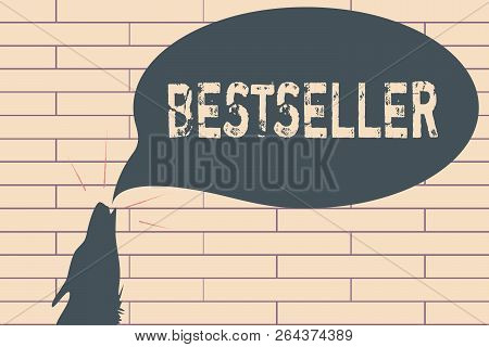 Handwriting Text Writing Bestseller. Concept Meaning Book Product Sold In Large Numbers Successful L