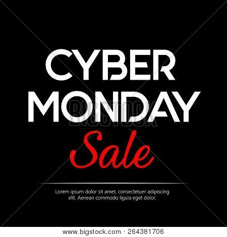 Black Background With Text For Cyber Monday. Vector Illustrations. Cyber Monday Banner Design