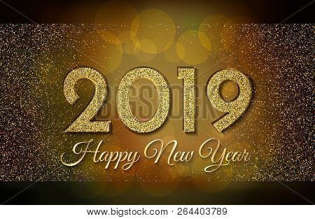 2019 Happy New Year. Golden Glitter On Dark Background. New Year 2019 Greeting Card. Background With
