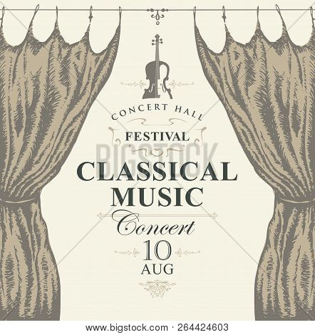 Vector Poster For A Concert Or Festival Of Classical Music In Vintage Style With Violin And Hand-dra