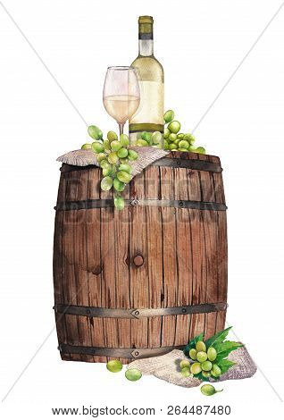 Watercolor Glass Of White Wine, Bottle And Grapes On The Wooden Barrel