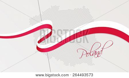 Vector Illustration Of Abstract Radial Dotted Halftone Map Of Poland And Wavy Ribbon With Polish Nat