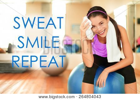 Fitness motivational quote for weight loss motivation. Words SWEAT SMILE REPEAT