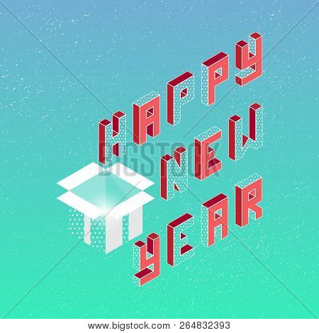Isometric Happy New Year Greeting Card, Stock Vector