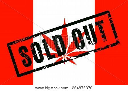 All Pot Was Sold Out In A Few Days After Cannabis Was Legalized In Canada.