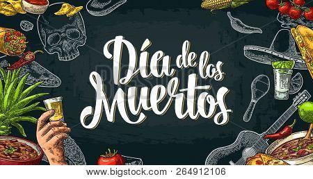 Dia De Los Muertos Lettering And Mexican Traditional Food