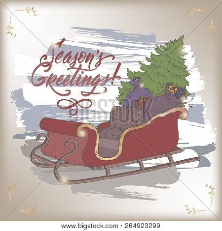 Brush Lettering Greeting And A Color Sketch Of Sleigh With Christmas Tree And Gifts.
