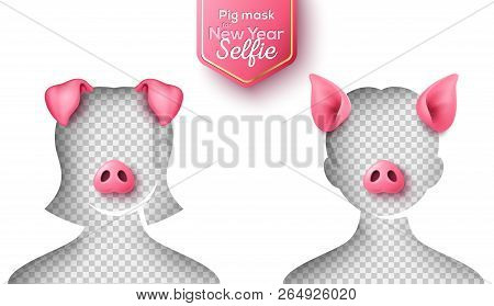 Realistic 3d Pig Nose And Ears For Funny 2019 New Year Selfie. Vector Illustration. Smartphone Photo