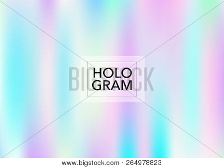 Dreamy Hologram Gradient Vector Background. Bright Trendy Tender Pearlescent Color Overlay. Cool Col