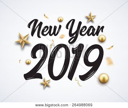2019 Hand Written New Year. Lettering Golden Christmas Stars And Balls Design Background. New 2019 Y