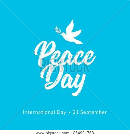 International Peace Day card. Dove and olive branch hope holiday symbol vector illustration of freedom love faith and peace. poster