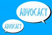 Word writing text Advocacy. Business concept for Profession of legal advocate Lawyer work Public recommendation poster
