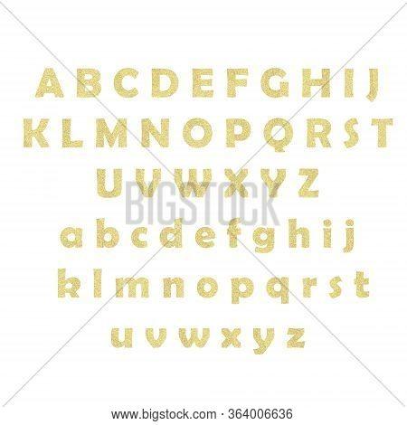 Gold Giltter Textured Lettering. Giltter Alphabet On White Background. Golden Glitter Text Good For