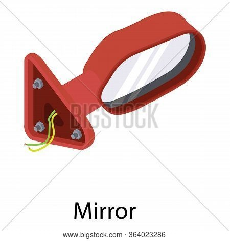 Car Mirror Icon. Isometric Of Car Mirror Vector Icon For Web Design Isolated On White Background