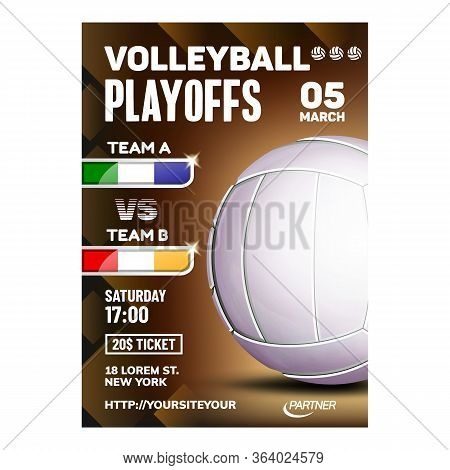 Volleyball Sport Event Promotional Poster Vector. Volleyball Game Ball On Bright Advertising Announc