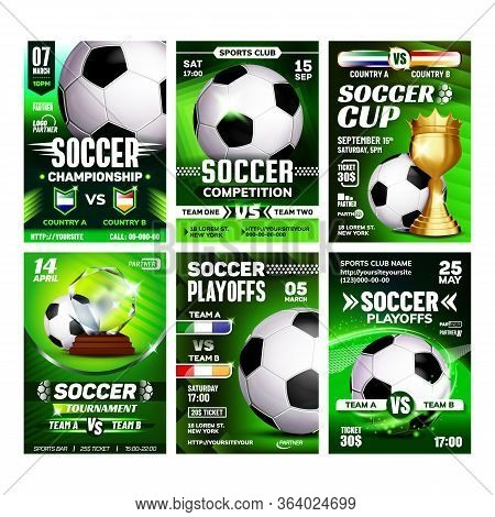 Soccer Sport Event Flyer Promo Posters Set Vector. Soccer Ball And Golden Cup. Announcement Of Feder