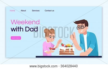 Weekend With Dad Landing Page Vector Template. Cooking Parent And Kid Website Interface Idea With Fl