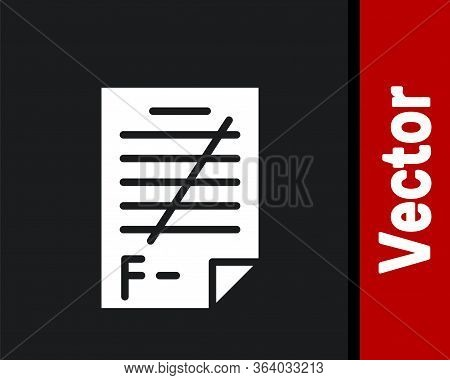 White Exam Paper With Incorrect Answers Survey Icon Isolated On Black Background. Bad Mark Of Test R