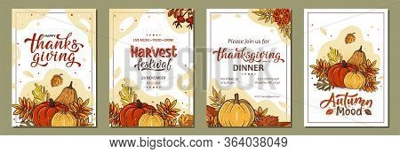 Set Of Thanksgiving Greeting Cards And Invitations With Pumpkins, Leaves, Handwritten Lettering. Vec