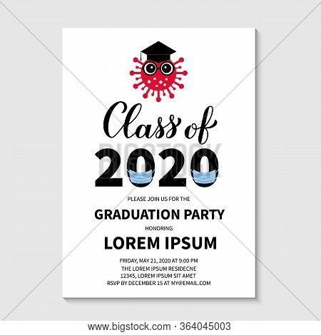 Class Of 2020 Graduation Party Invitation Card With Cute Cartoon Coronavirus Wearing Graduation Cap