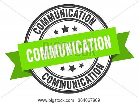 Communication Label. Communicationround Band Sign. Communication Stamp