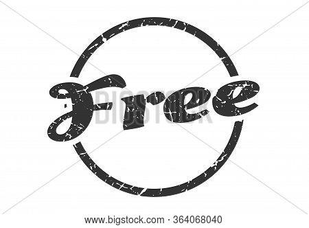 Free Sign. Free Round Vintage Grunge Stamp. Free