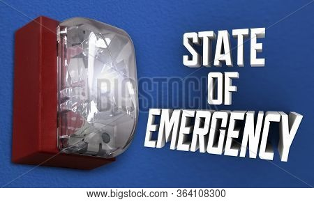 State of Emergency Alarm Executive Order Declaration Warning Crisis 3d Illustration
