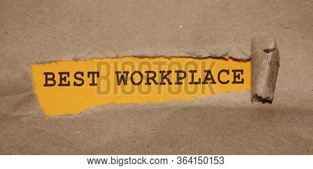 Best Workplace Words Appearing Under Brown Torn Paper. Hr Human Resources Management In Successfull