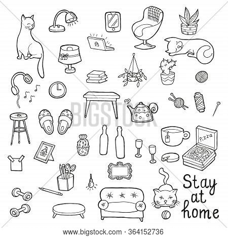 Stay At Home. Hand Drawn Big Set Cozy Home. In Doodle Style, Black Outline Isolated On A White Backg