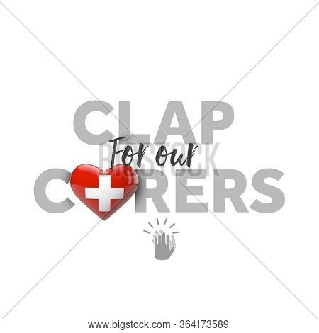 Clap For Carers Message With Switzerland Heart Flag. 3d Render