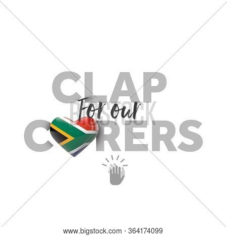 Clap For Carers Message With South Africa Heart Flag. 3d Render