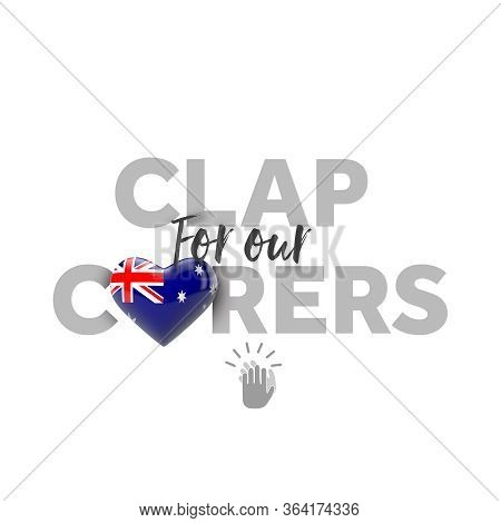 Clap For Carers Message With Australia Heart Flag. 3d Render