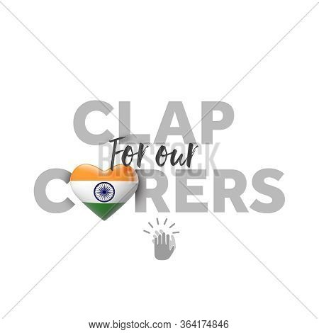 Clap For Carers Message With India Heart Flag. 3d Render