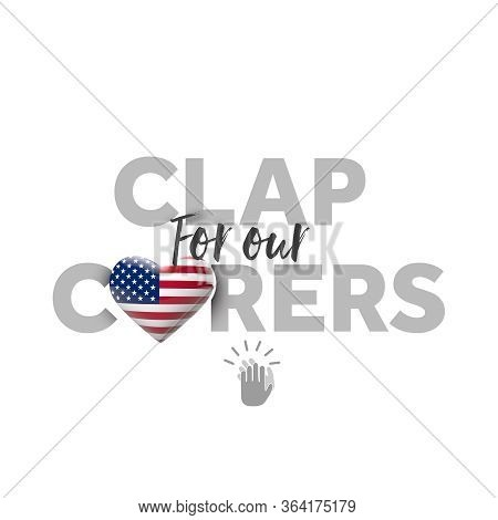 Clap For Carers Message With America Heart Flag. 3d Render