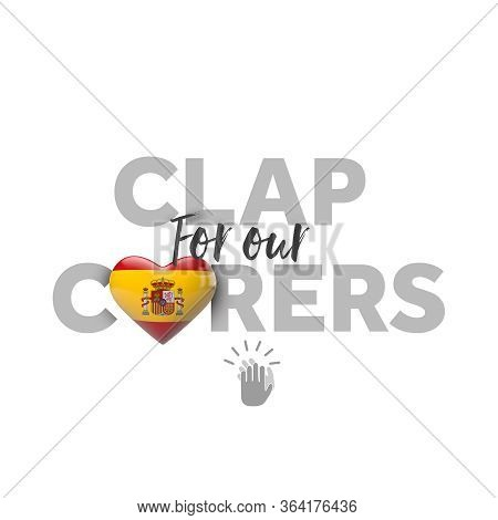 Clap For Carers Message With Spain Heart Flag. 3d Render