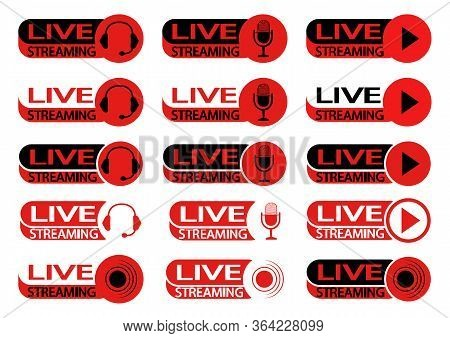 Live Streaming Icons. Set Of Symbols And Buttons For Live Streaming, Broadcasting In Red And Black C